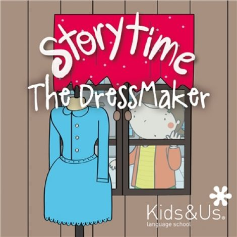 "Story Time: ""The dressmaker"" a càrrec de Kids & us, school of english"