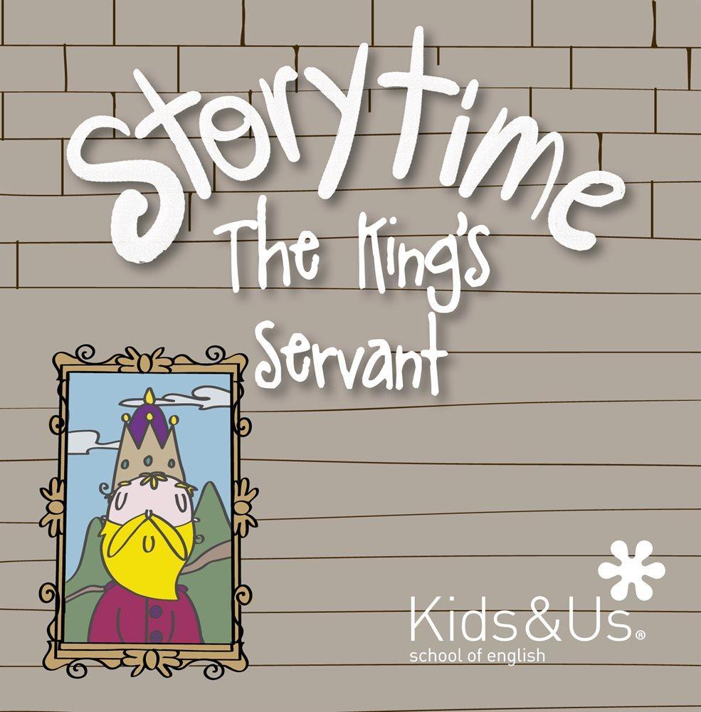 "Story Time: ""The King's servant"" a càrrec de Kids & us, school of english"