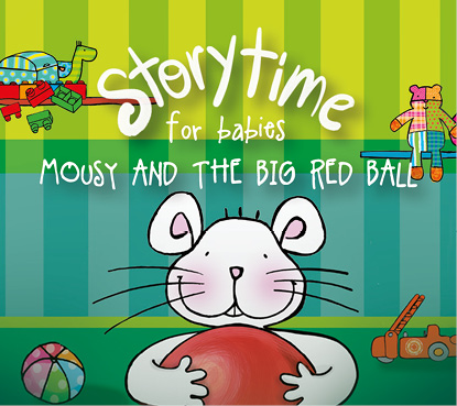 "Story Time for Babies (de 0 a 3 anys): ""Mousy and the big red ball"", a càrrec de Kids&Us, school of english"